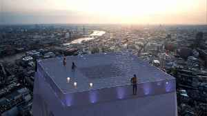 London Set To Get The World's First 360-Degree Infinity Pool On Top Of A Skyscraper [Video]