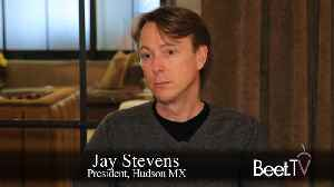 Local TV Buyers Need Power: Hudson MX's Stevens [Video]