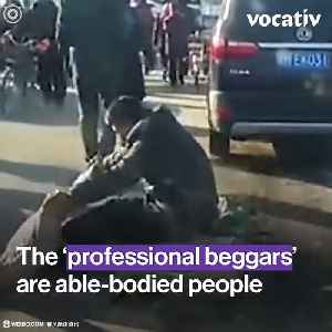 """""""Fake Beggars"""" Are Raiding the Streets and Markets in China and the Locals Are Furious [Video]"""