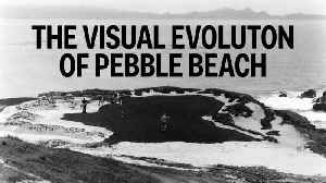 The Visual Evolution of Pebble Beach [Video]