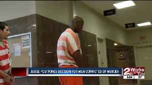 News video: Judge postpones decision for man convicted of murder