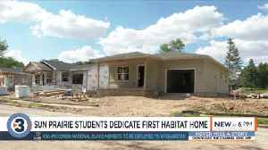 Sun Prairie students dedicate Habitat for Humanity home to family [Video]
