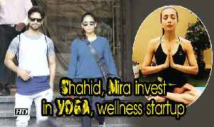 Shahid, Mira invest in YOGA, wellness startup [Video]