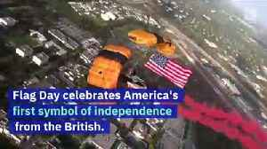 The History of Flag Day [Video]