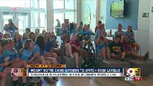 Mount Notre Dame cheers grad Rose Lavelle in Women's World Cup [Video]
