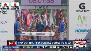 Ironman could come to Tulsa in 2020 [Video]