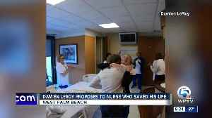 Man proposes to nurse who saved his life [Video]