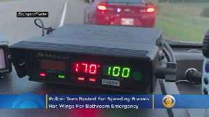 News video: Police: Teen Busted For Driving 105 MPH Blames 'Too Many Hot Wings' For Bathroom Emergency