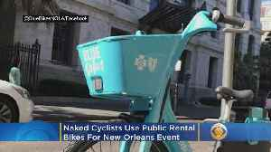 'Disgusting': Naked Cyclists Use Public Rental Bikes For New Orleans Event [Video]