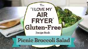 The Hit Side Dish at Any Gathering — Picnic Broccoli Salad Made with Your Air Fryer [Video]