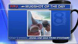 Mug shot of the day - 6/12/19 - Jenna and Max from Stoddard [Video]