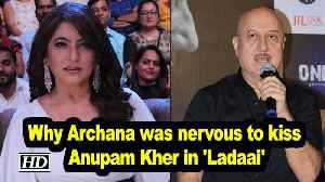 Why Archana was nervous to kiss Anupam Kher in 'Ladaai'! [Video]