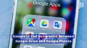Google to End Integration Between Google Drive and Google Photos [Video]