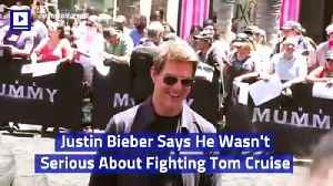 Justin Bieber Says He Wasn't Serious About Fighting Tom Cruise [Video]