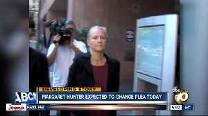 Margaret Hunter expected to change plea today [Video]