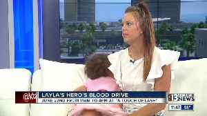 Layla's Hero's Blood Drive [Video]