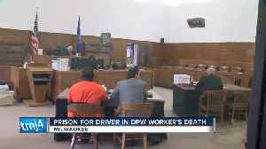 Driver in hit-and-run death of DPW employee gets 12 years in prison [Video]