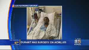 News video: Kevin Durant Undergoes Successful Surgery On Ruptured Achilles Tendon