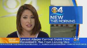Carnival Cruise Lines Sued In Miami Federal Court [Video]