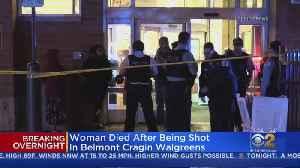 Woman Shot And Killed At Belmont Cragin Walgreens [Video]