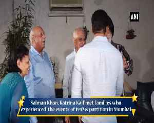 News video: Salman Khan, Katrina Kaif meet families who experienced events of 1947 partition