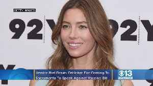 Actress Jessica Biel Draws Heat After Coming To Sacramento To Speak Against California Vaccine Bill [Video]
