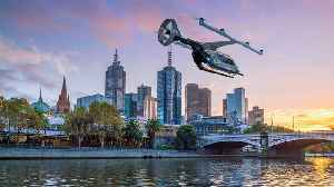 Melbourne to be the first international city to trial Uber Air flying taxis [Video]