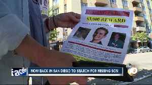 Mom back in San Diego to search for missing son [Video]