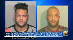 News video: VIDEO Man wanted in connection with David Ortiz shooting may be connected to shooting in Berks Count