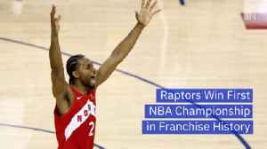 The Raptors Are NBA Champions [Video]