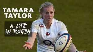 Tamara Taylor  A life in womens rugby [Video]
