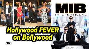 Men In Black: International | Hollywood FEVER on Bollywood | Screening [Video]
