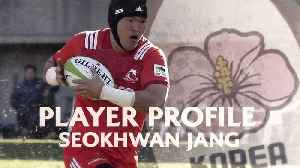 Seokhwan Jang  Putting Korea on the rugby map [Video]