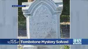 Tombstone Mystery Solved [Video]