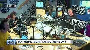 Mojo in the Morning: More marketing for Mother's Day? [Video]