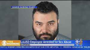 LAUSD Employee Accused Of Sexually Abusing Kids In After-School Program [Video]