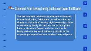 Bowlen family releases statement on the passing of Denver Broncos owner Pat Bowlen [Video]