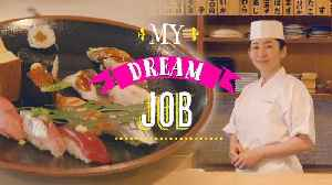 My Dream Job: How a female sushi chef sliced through the glass ceiling [Video]