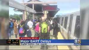 Track Problems Causing Major BART Delays Throughout System [Video]