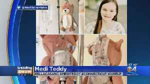 Young Girl Invents 'Medi Teddy' To Disguise IV Machines [Video]