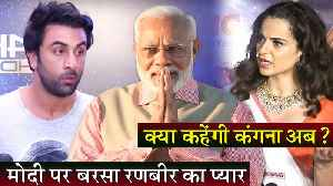 Ranbir Kapoor Praises PM Narendra Modi, Is Kangana Ranaut Listening? [Video]