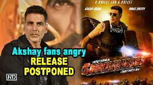 Akshays fans angry over postponed Sooryavanshi release date [Video]