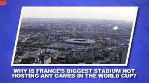 World Cup Daily: Explaining France's Stadium Situation [Video]