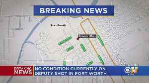 Authorities Working On Report Of Deputy Shot In Fort Worth [Video]