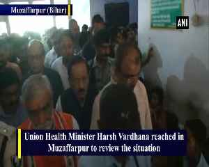 Health Minister Harsh Vardhan meets patients and their families in Muzaffarpur [Video]