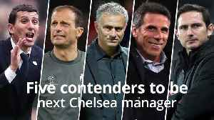 News video: Juve snap up Sarri: Five contenders for the Chelsea job