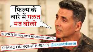 News video: Akshay Kumar ANGRY Reaction On Fans INSULTING Rohit Shetty For Sooryavanshi