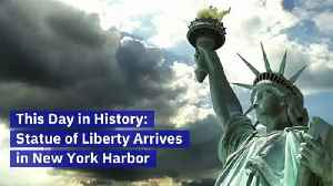 This Day in History: Statue of Liberty Arrives in New York Harbor [Video]