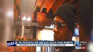 FBI Searching for the 'MOD SQUAD' wanted for at over 11 bank robberies [Video]