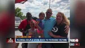 Southwest Florida couple gives back to tornado victims [Video]